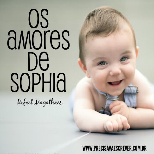 Os amores de Sophia