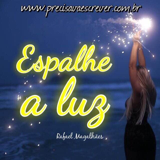 Espalhe a luz